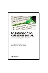 Papel La Escuela Y La Cuestión Social
