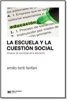Papel Escuela Y La Cuestion Social, La