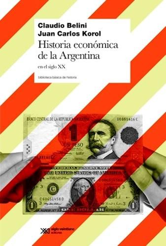 Papel Historia Economica De La Argentina En El Siglo Xx