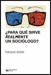 Libro Para Que Sirve Realmente Un Sociologo ?