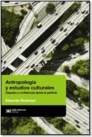 Papel Antropologia Y Estudios Culturales