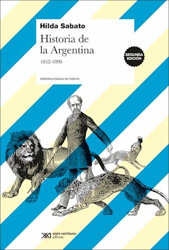 Libro Historia De La Argentina  1852 - 1890