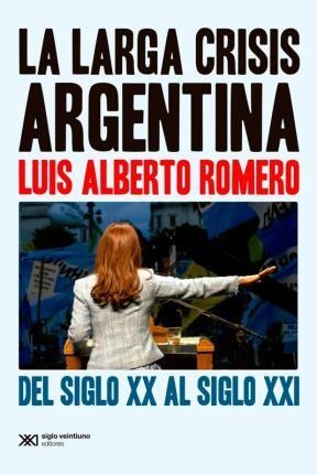 Papel LA LARGA CRISIS ARGENTINA