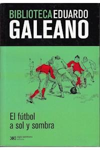 Papel El Futbol A Sol Y Sombra (Ed. Limitada)