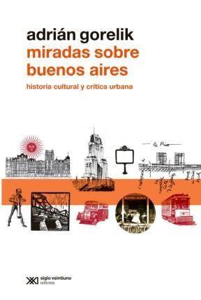 Libro Miradas Sobre Buenos Aires