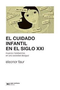 Papel El Cuidado Infantil En El Siglo Xxi