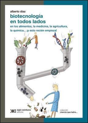 Libro Biotecnologia En Todos Lados