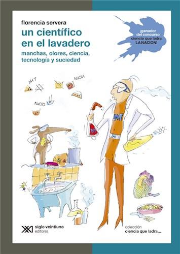 E-book Un Científico En El Lavadero: Manchas, Olores, Ciencia, Tecnología Y Suciedad
