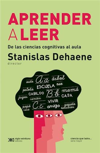 E-book Aprender A Leer: De Las Ciencias Cognitivas Al Aula