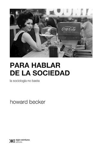 E-book Para Hablar De La Sociedad La Sociología No Basta