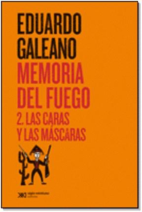 Papel Memorias Del Fuego 2 - Las Caras Y Las Mascaras