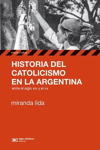 Libro Historia Del Catolicismo En La Argentina