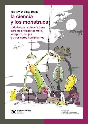 Libro La Ciencia Y Los Monstruos