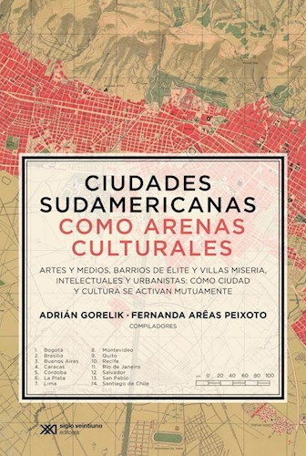 Libro Ciudades Sudamericanas Como Arenas Culturales