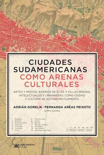 Papel Ciudades Sudamericanas Como Arenas Culturales