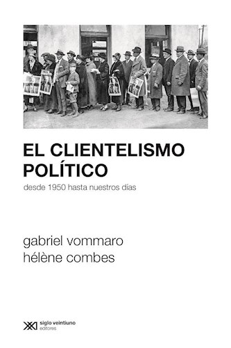 Papel Clientelismo Político, El