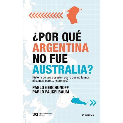 Papel ¿POR QUE ARGENTINA NO FUE AUSTRALIA?