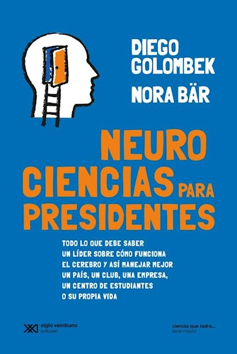 Libro Neurociencias Para Presidentes