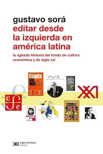 Libro Editar Desde La Izquierda En America Latina