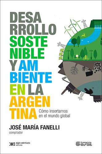 Libro Desarrollo Sostenible Y Ambiente En La Argentina