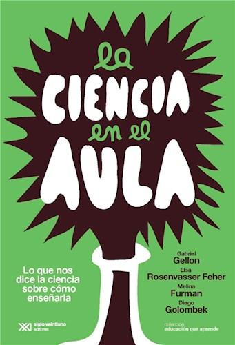 E-book La Ciencia En El Aula: Lo Que Nos Dice La Ciencia Sobre Cómo Enseñarla