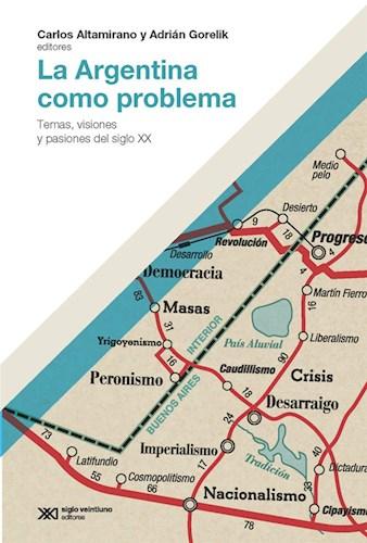 Libro La Argentina Como Problema