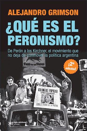 Papel Que Es El Peronismo?