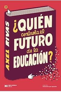 Papel Quien Controla El Futuro De La Educacion