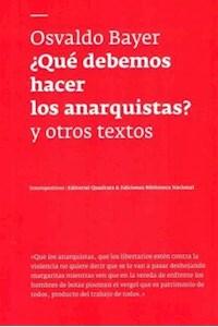 Papel Que Debemos Hacer Los Anarquistas ? Y Otros Textos