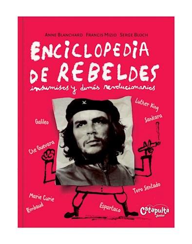 Papel ENCICLOPEDIA DE REBELDES INSUMISOS Y DEMAS REVOLUCIONAR  IOS (CARTONE)