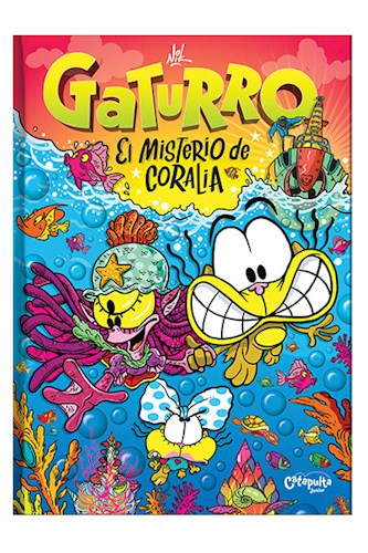 Libro Gaturro El Misterio De Coralia