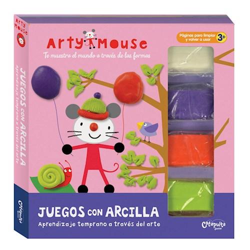 Papel JUEGOS CON ARCILLA APRENDIZAJE TEMPRANO A TRAVES DEL ARTE (COLECCION ARTY MOUSE) (CARTONE)