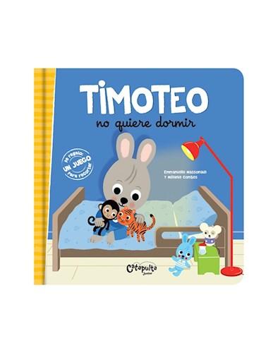 LIBRO TIMOTEO NO QUIERE DORMIR