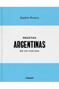 Papel Gastón Riveira: Recetas Argentinas De Mi Cocina