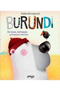 Papel Burundi: De Osos, Lechuzas Y Témpanos Calientes