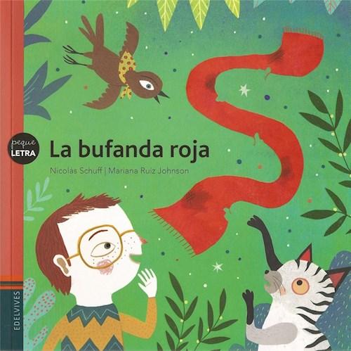 Papel BUFANDA ROJA (COLECCION PEQUELETRA 23) (ILUSTRADO)