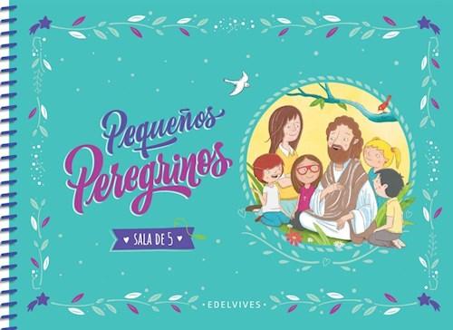 Papel PEQUEÑOS PEREGRINOS SALA DE 5 EDELVIVES (ANILLADO) (NOVEDAD 2020)