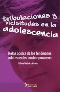 Libro Tribulaciones Y Vicisitudes En La Adolescencia