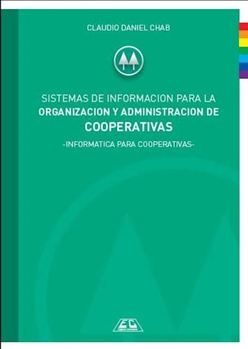 Libro Sistemas De Informacion Para Organizacion Y Administracion De Cooperativas