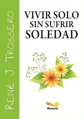 Papel Vivir Solo Sin Sufrir La Soledad