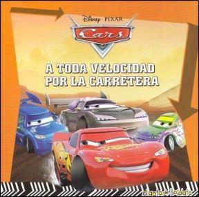 Papel A Toda Velocidad Por La Carretera - Mi Primera Biblioteca Cars