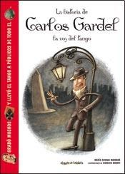 Libro La Historia De Carlos Gardel