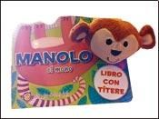 Papel Manolo, El Mono