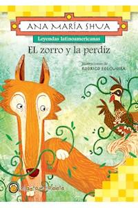 Papel Zorro Y La Perdiz, El (Leyendas Latinoamericanas)