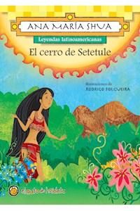 Papel Cerro De Setetule (Leyendas Latinoamericanas)