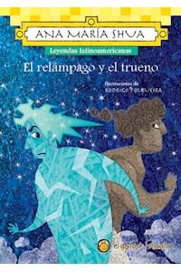 Papel Relampago Y El Trueno, El (Leyendas Latinoamerica)
