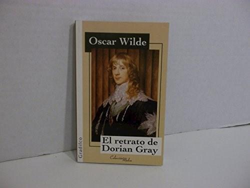Papel RETRATO DE DORIAN GRAY (INCLUYE BIOGRAFIA DEL AUTOR)