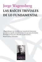 Libro Las Raices Triviales De Lo Fundamental