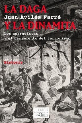 Libro La Daga Y La Dinamita