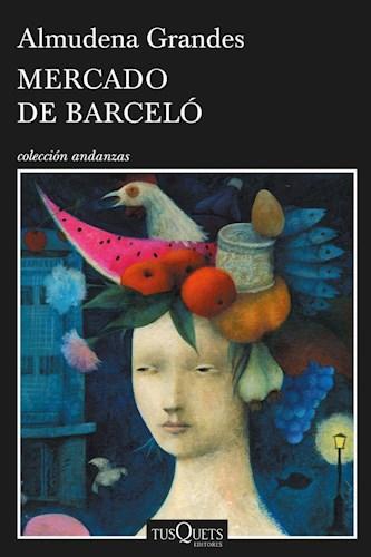 Papel MERCADO DE BARCELO (COLECCION ANDANZAS)